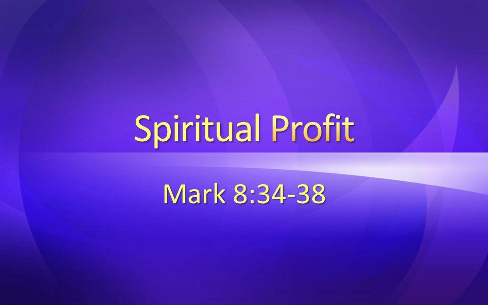 Mark 8:34-38