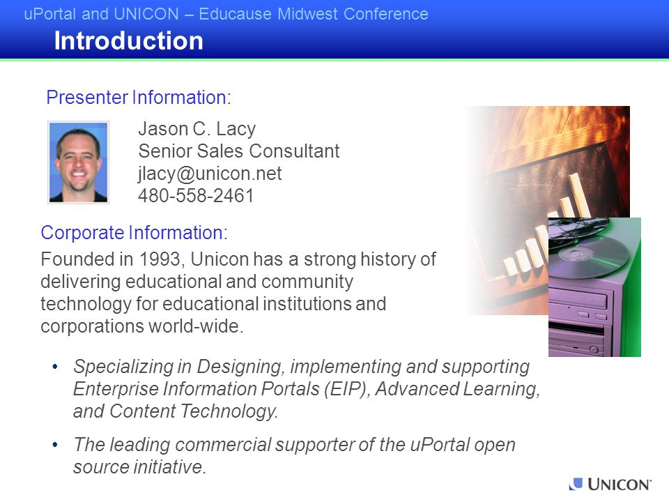 uPortal and UNICON – Educause Midwest Conference Three Calendar Channels Campus Announcements Notification Channel Bookmarks Briefcase Address Book My Notes Campus News Classifieds Discussion Forums Discussion Forums Administration Group Chat Group Chat Administration WebMail Survey Poll Survey Author User Admin Academus Portal Includes: Eighteen portlets or channels as part of its licensing costs.