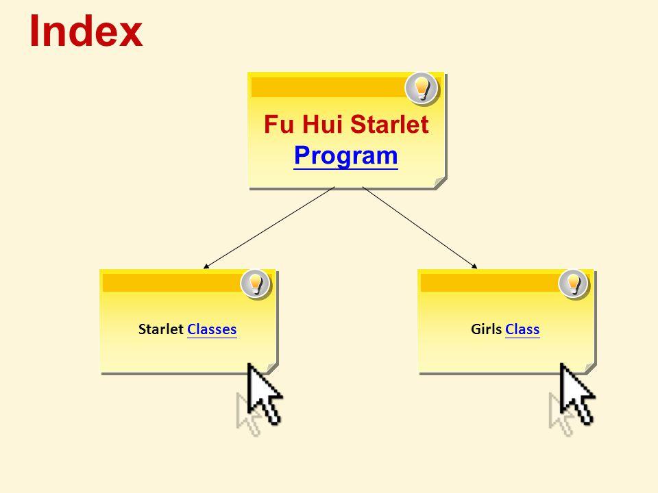 Starlet ClassesClassesGirls ClassClass Fu Hui Starlet Program Program Index