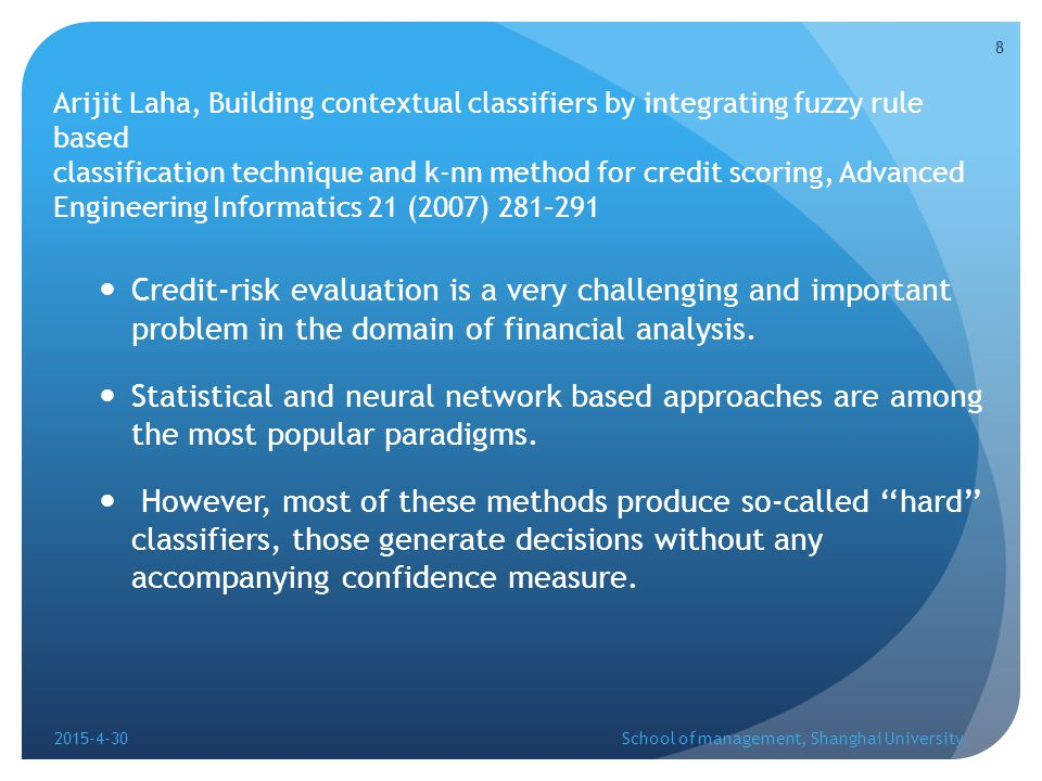 application scoring: where the task is to classify credit applicants into ''good'' and ''bad'' risk groups.