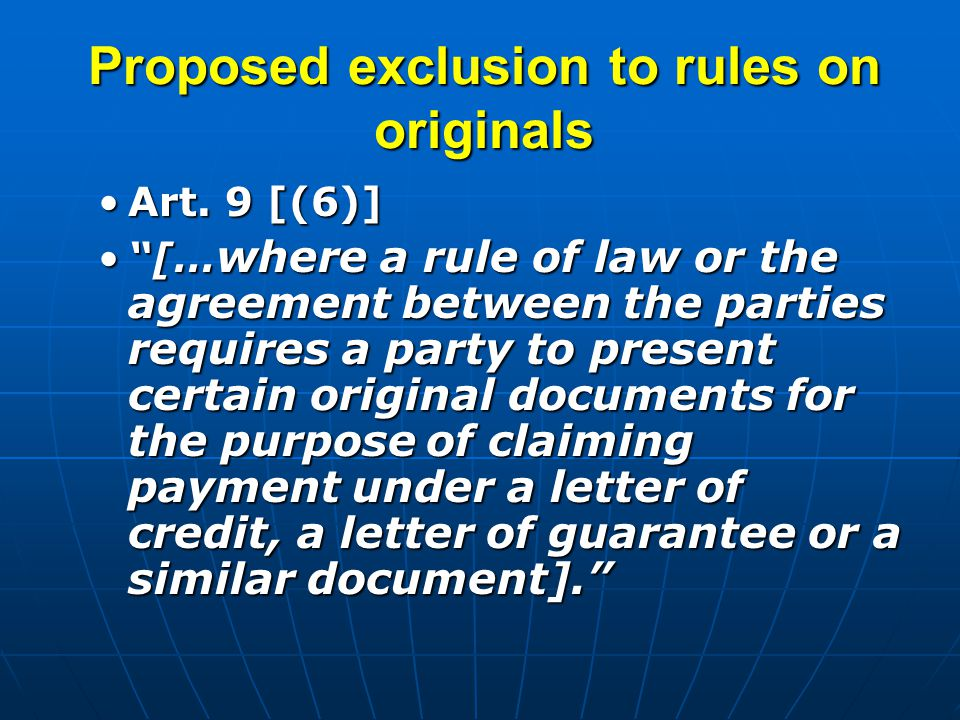 Proposed exclusion to rules on originals Art. 9 [(6)]Art.