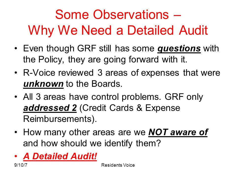 9/10/7Residents Voice Some Observations – Why We Need a Detailed Audit Even though GRF still has some questions with the Policy, they are going forwar