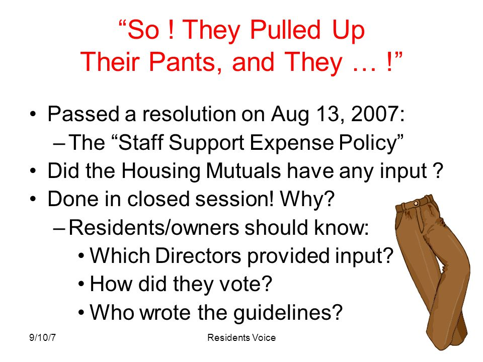 9/10/7Residents Voice Now.As a Result of this Policy, How Does This Control Expenses .