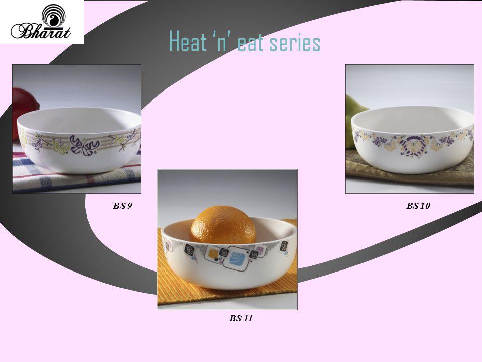 Heat 'n' eat series BS 11 BS 10BS 9