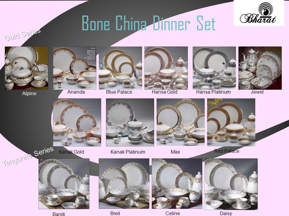 Bone China Dinner Set Gold Series Alpine Ananda Blue Palace Hansa Gold Hansa Platinum Jewel Kanak Gold Kanak Platinum Max Red Palace Tengonite Series Baniti Breil Celine Daisy