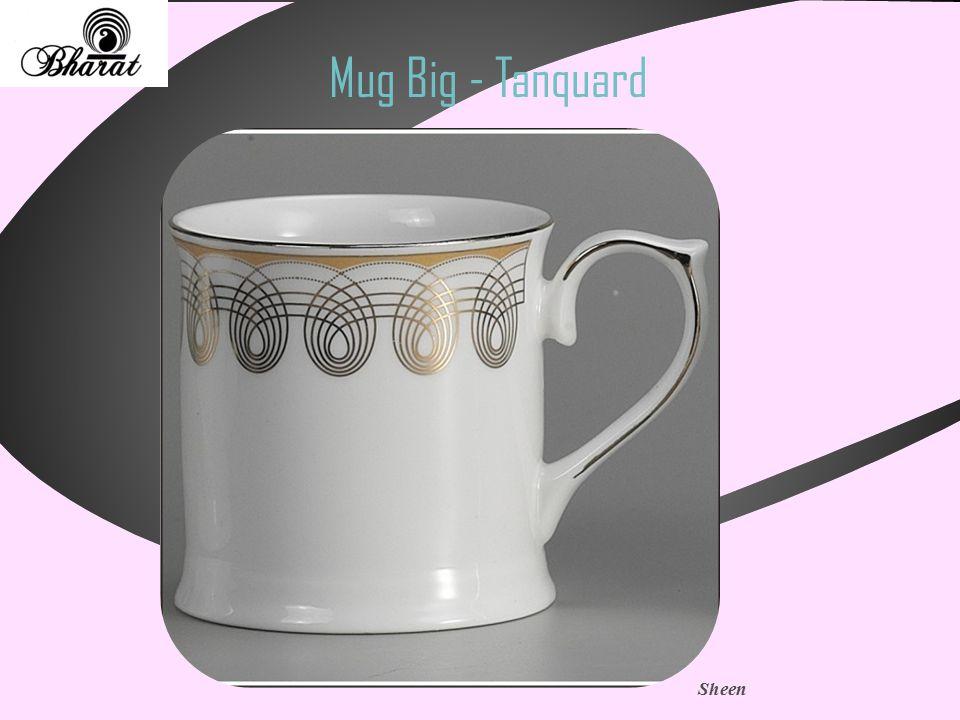 Mug Big - Tanquard Sheen