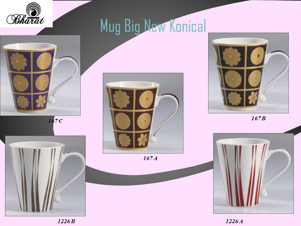 Mug Big New Konical 167 C 167 B 167 A 1226 B1226 A