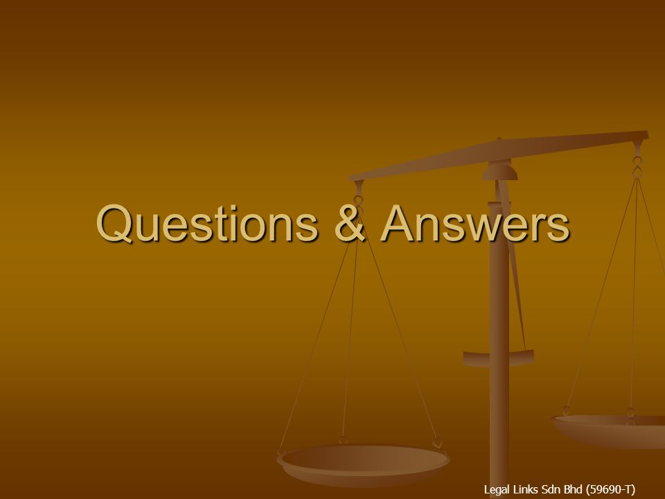 Legal Links Sdn Bhd (59690-T) Questions & Answers