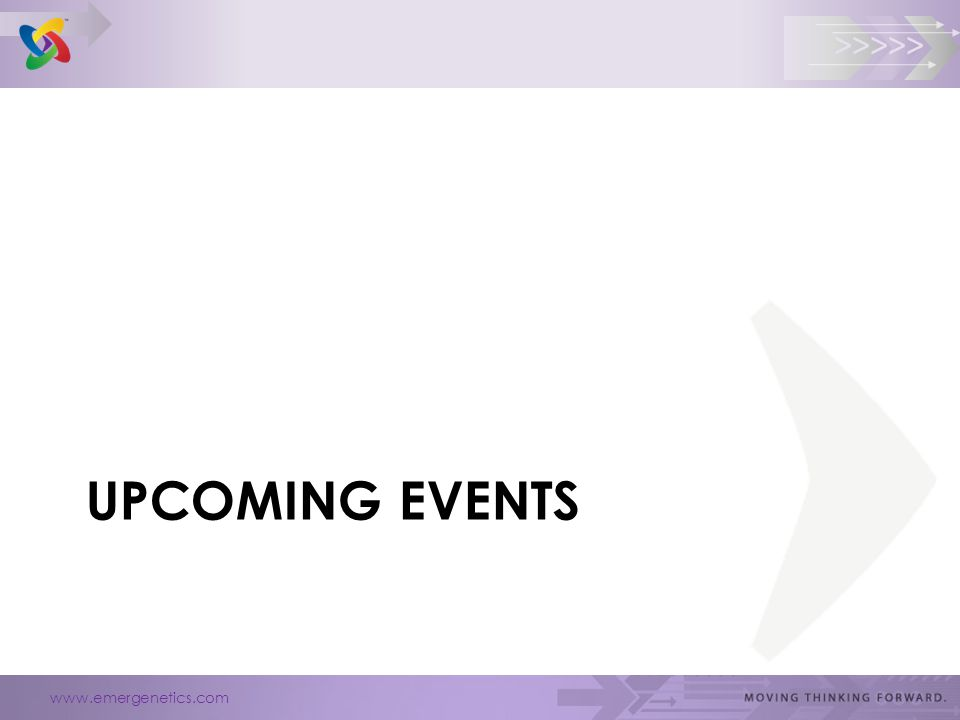 www.emergenetics.com >>>>> UPCOMING EVENTS