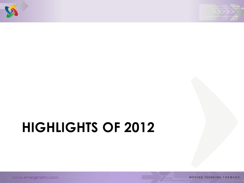 www.emergenetics.com >>>>> HIGHLIGHTS OF 2012