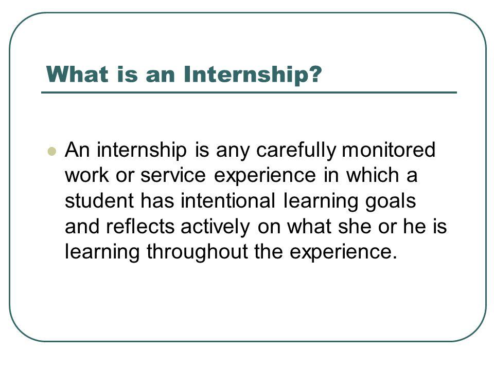 What is an Internship.