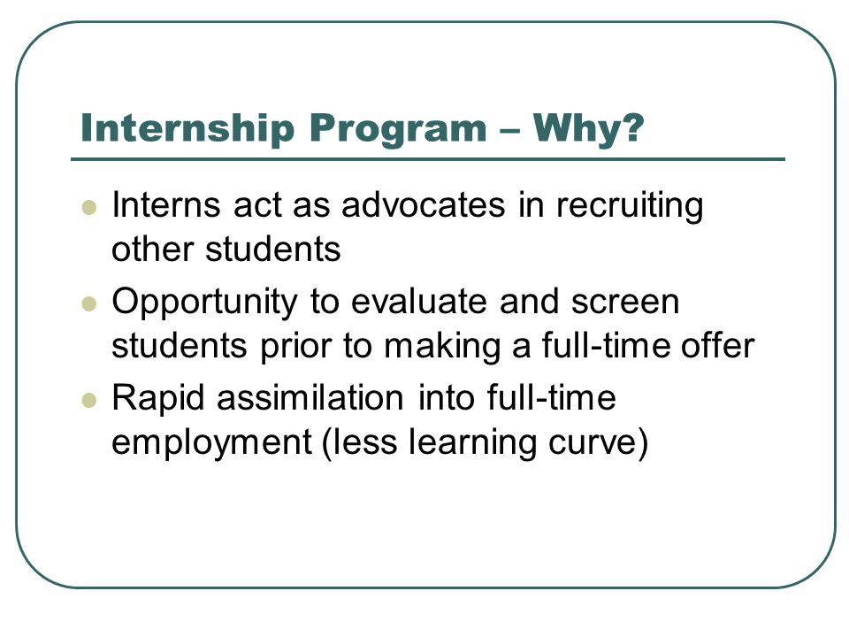 Internship Program – Why.