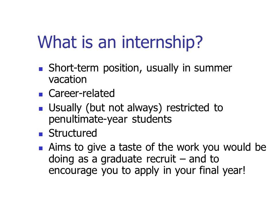Why do an internship.