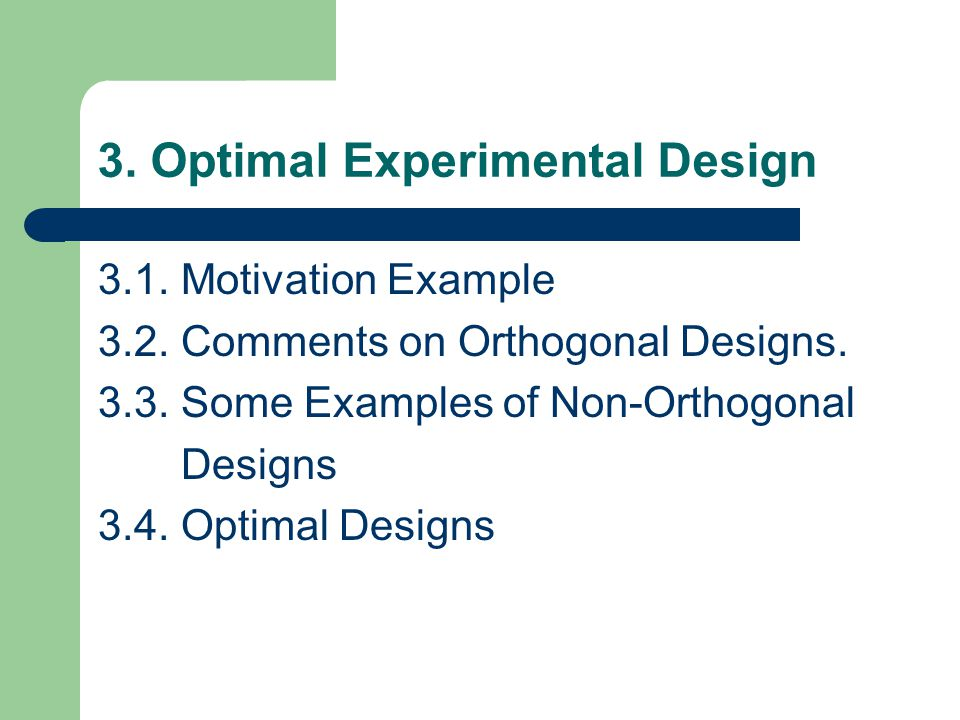 3. Optimal Experimental Design 3.1. Motivation Example 3.2.
