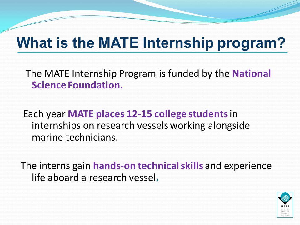 What is the MATE Internship program.