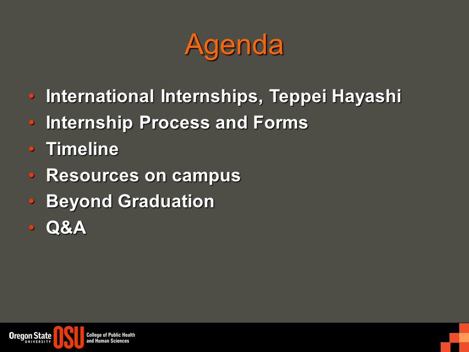 Agenda International Internships, Teppei HayashiInternational Internships, Teppei Hayashi Internship Process and FormsInternship Process and Forms Tim