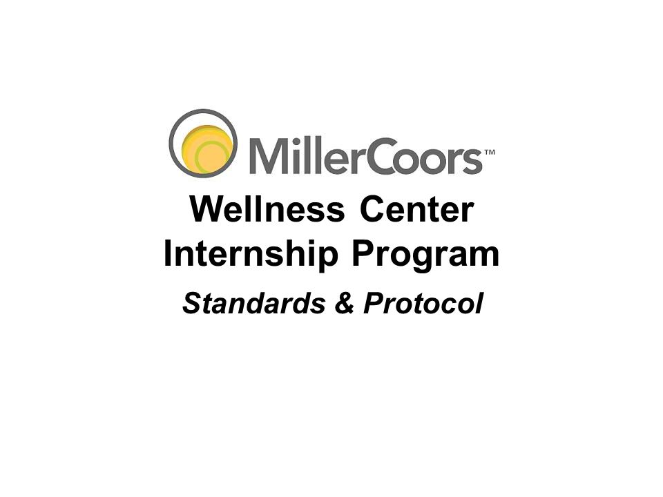 Internship Checklist: Week 1 ________Complete paper work for HFC ________Obtain HFC Nametag ________Complete Coors WHAM Training ________Obtain Coors Contractor Badge ________Front office orientation including: _____Review security and emergency procedures with Internship Coordinator _____Review Employee Handbook with Internship Coordinator _____Front desk manual _____Phone usage and etiquette _____Wellness calendar and scheduling _____Cash boxes _____Locker rental _____Physical therapy paperwork, scheduling, and payment _____Massage therapy scheduling _____Room reservations _____Incident report forms _____Guest sign-in _____Opening and closing tasks _____Equipment problem form _____Stereo operation (Front desk, aerobics, and cardio theatre) _____TV Operations _____Copy/fax machine ________E-health set-up ________Learn and become fluent with E-health _____New member paperwork and entry _____Participant information _____Program participation entry _____Manual sign-in _____Peoplesoft use and eligibility clarification _____Physician clearance _____Contractor database ________Medical Center Orientation ________Coors Brewing Company Tour with staff member (NOB, BOC, CEC, CDC) ________Review internship manual ________Review internship dates and deadlines for school information ________Schedule your hours for the month into GM Wellness Calendar ________Equipment orientation with staff member (see additional check-list) ________Member orientation with staff member (see additional check-list) ________Fitness Assessment practice with staff member (see additional check-list) ________Group exercise instruction with staff member (see additional check-list) ________Project #1