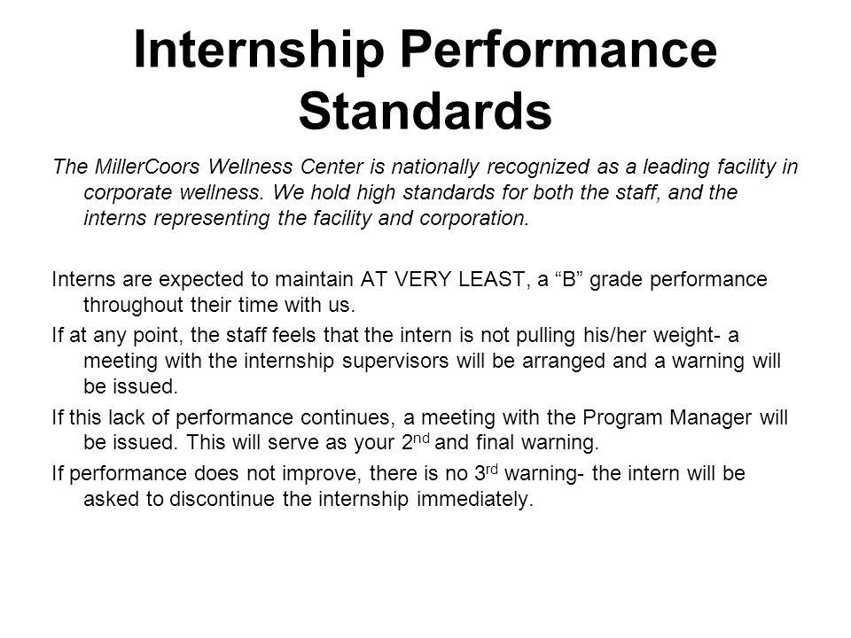 The Basics: Tasks EVERY intern will perform.