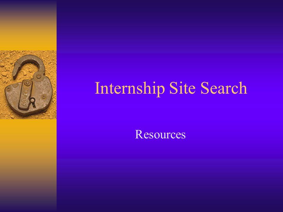 Internship Site Search Resources