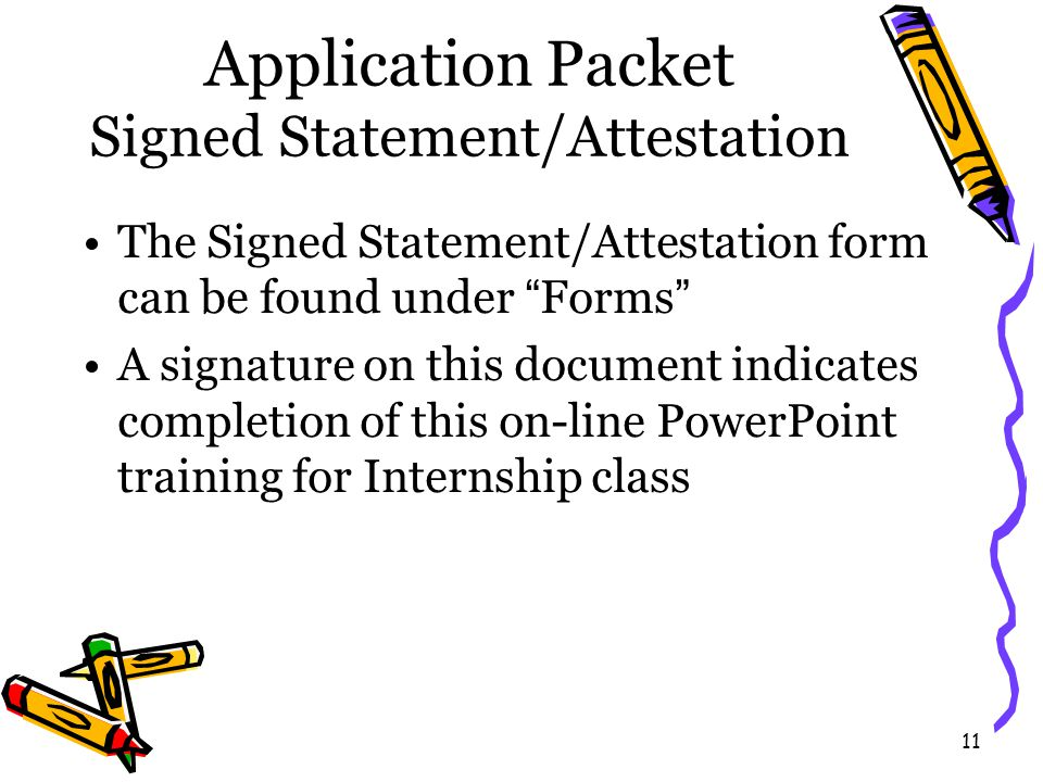 12 Application Packet Proof of Liability Insurance Student's obtain liability insurance through ASCA or ACA as part of their membership.