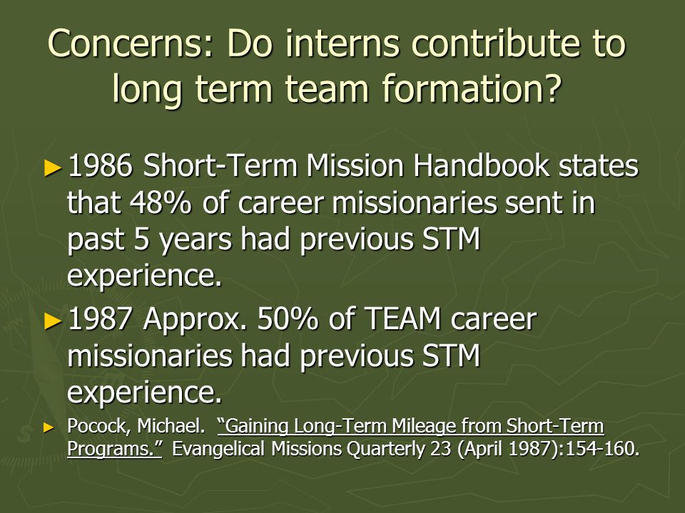 Concerns: Do interns contribute to long term team formation.