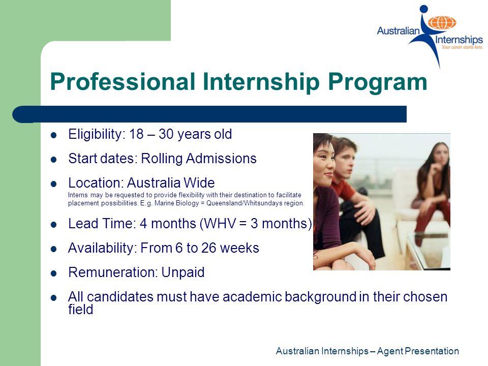 Australian Internships – Agent Presentation Visa Information Working Holiday Visa iii.