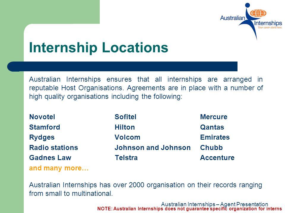 Internship Locations Australian Internships arranges internships for candidates Australia wide.