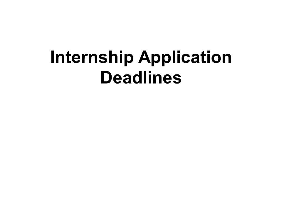Internship Application Deadlines