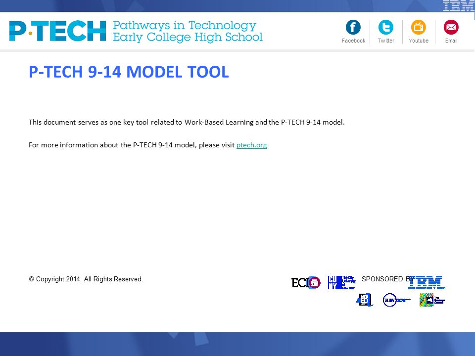 This document serves as one key tool related to Work-Based Learning and the P-TECH 9-14 model.