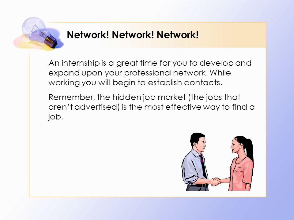 Network. Network. Network.