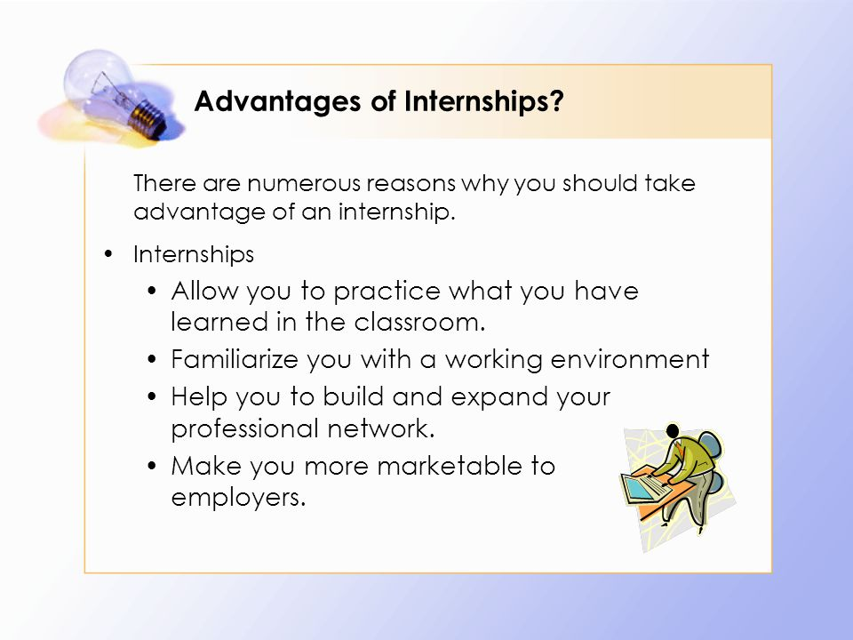 Advantages of Internships.