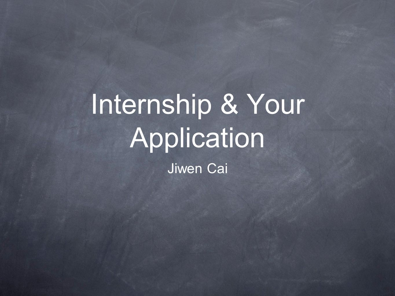 Are You Available for Internship Do not sacrifice your GPA, GRE, or TOEFL.