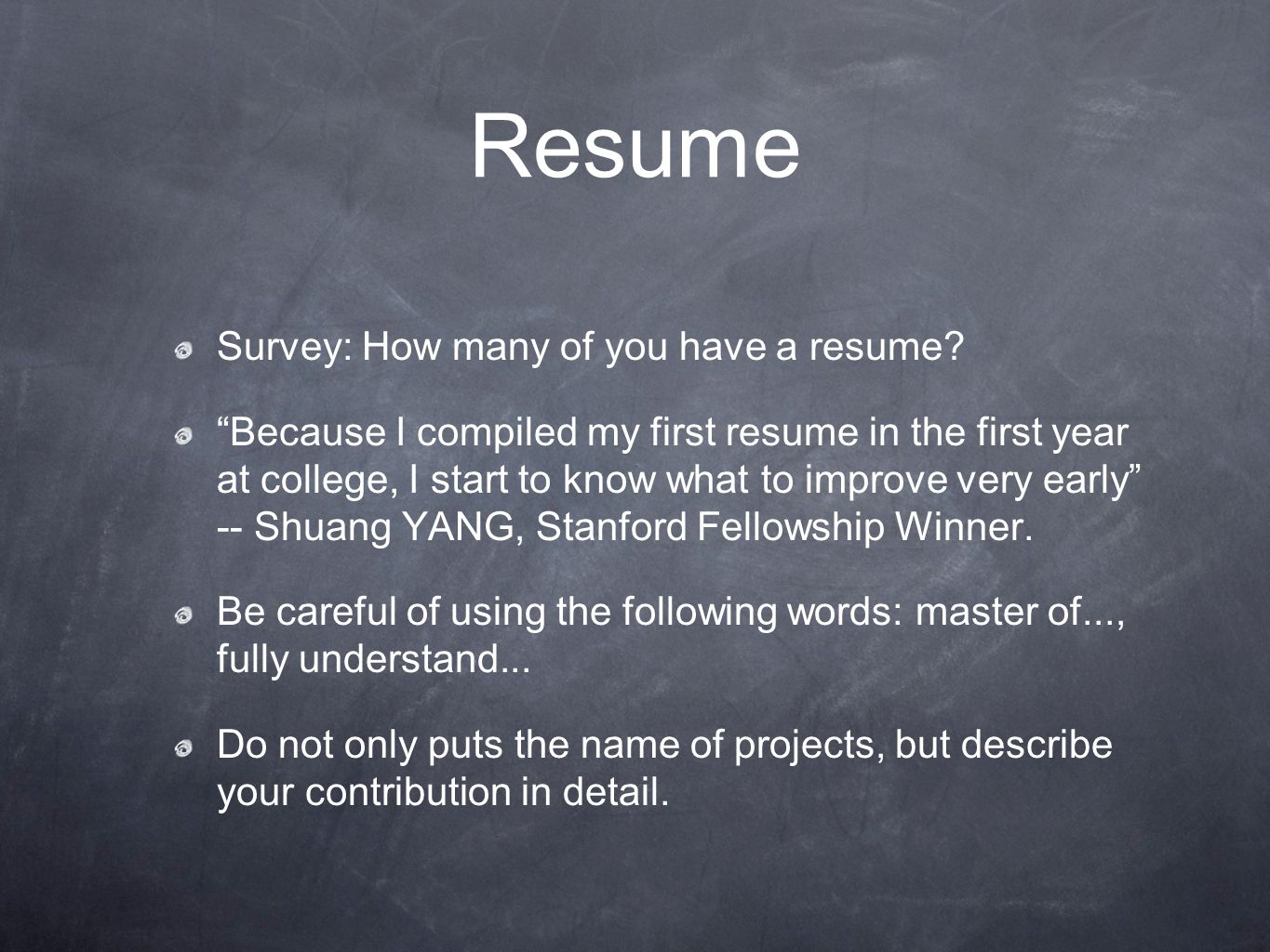 Resume Survey: How many of you have a resume.