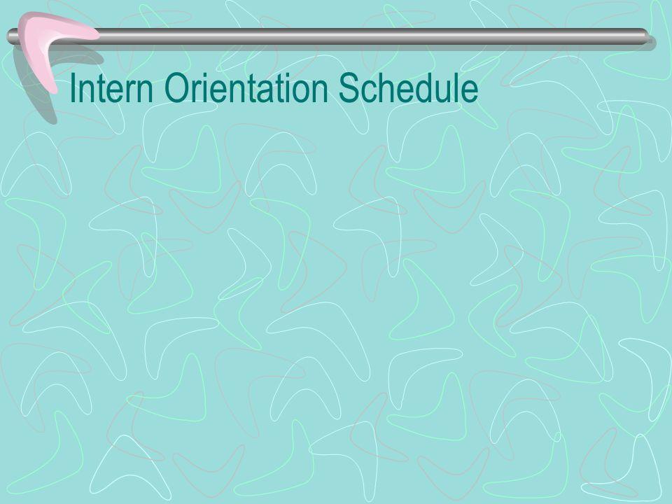 Intern Orientation Schedule