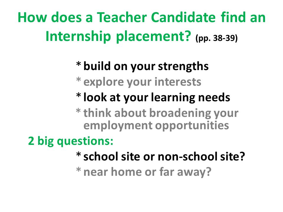 How does a Teacher Candidate find an Internship placement.