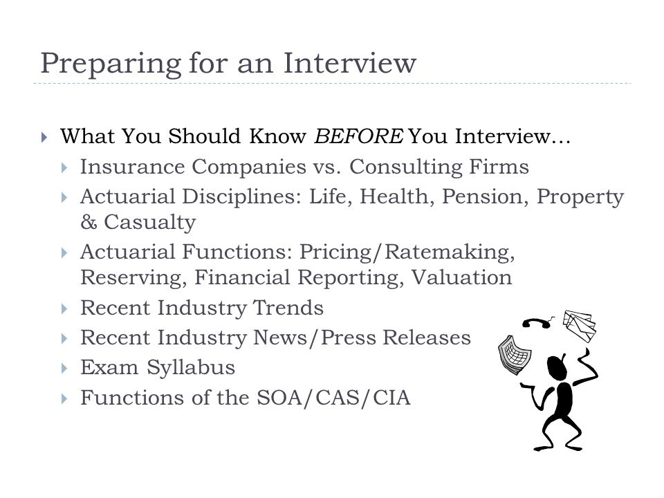Preparing for an Interview  What You Should Know BEFORE You Interview…  Insurance Companies vs.