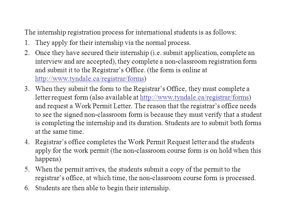 The internship registration process for international students is as follows: 1.They apply for their internship via the normal process. 2.Once they ha
