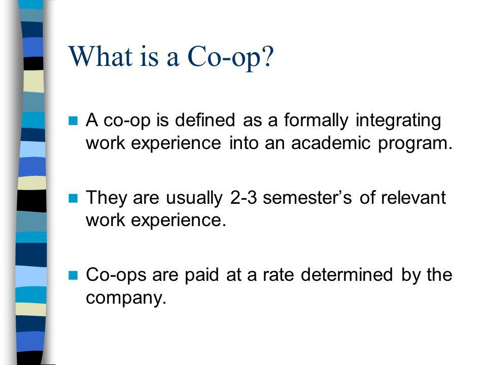 What is a Co-op.