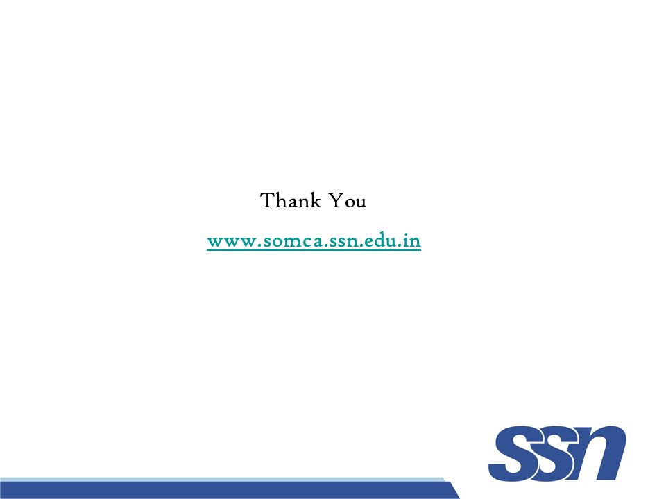Thank You www.somca.ssn.edu.in