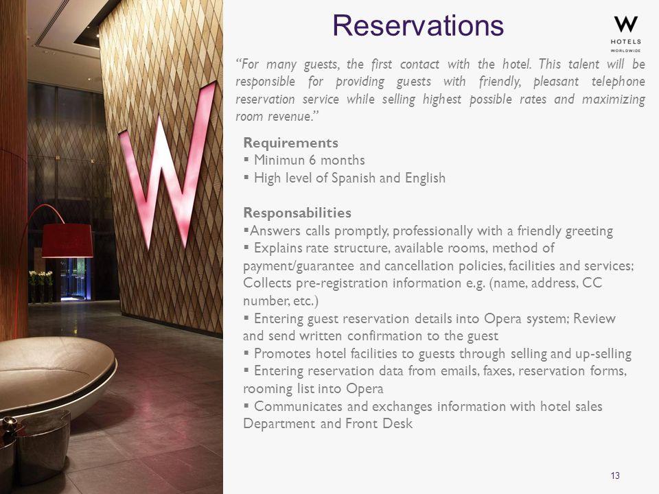 13 Reservations ©2010 Starwood Hotels & Resorts Worldwide, Inc.