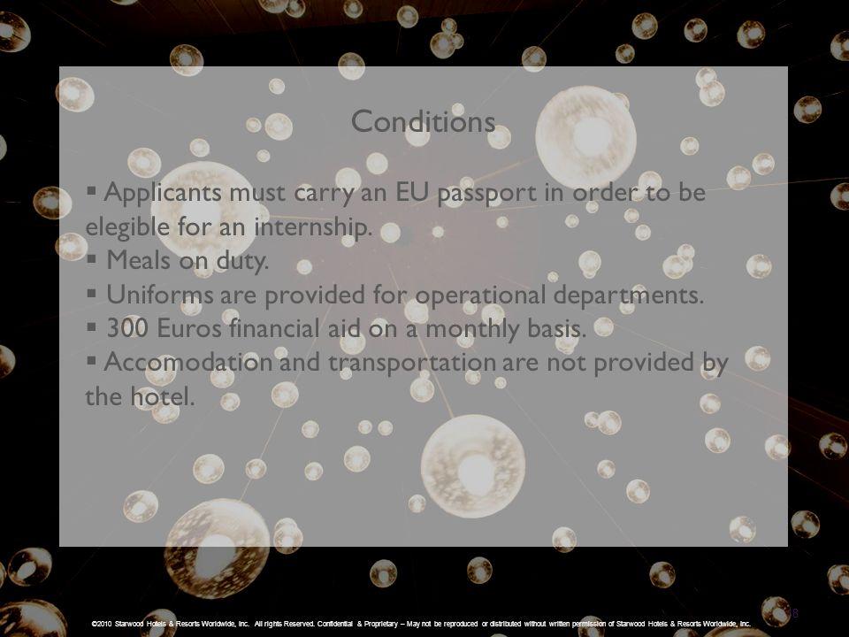 18 ©2010 Starwood Hotels & Resorts Worldwide, Inc.