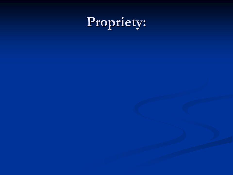 Propriety: