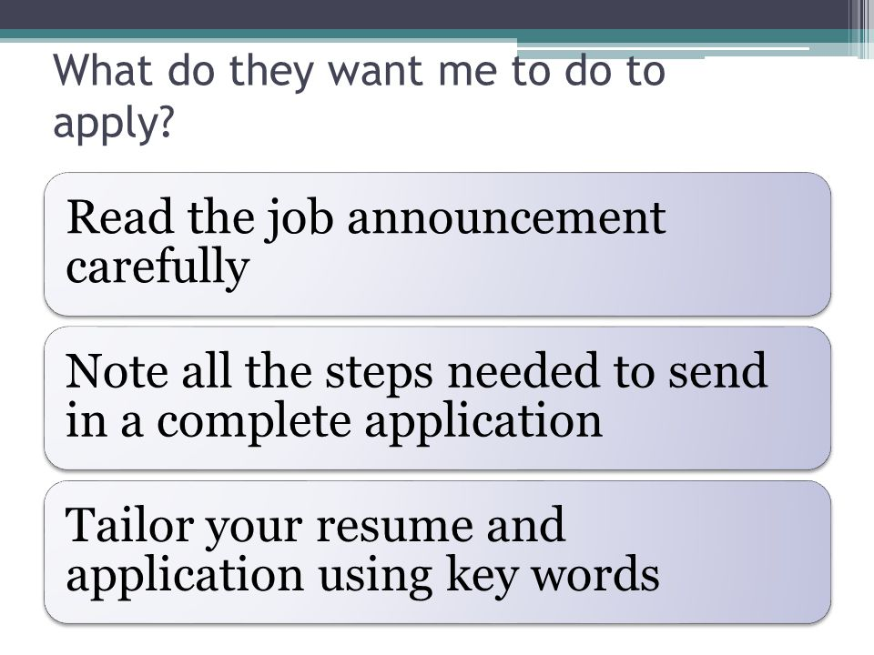 What do they want me to do to apply.