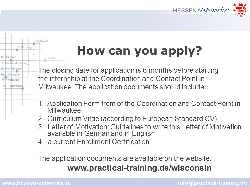 www.hessen-networks.de info@practical-training.de How can you apply.