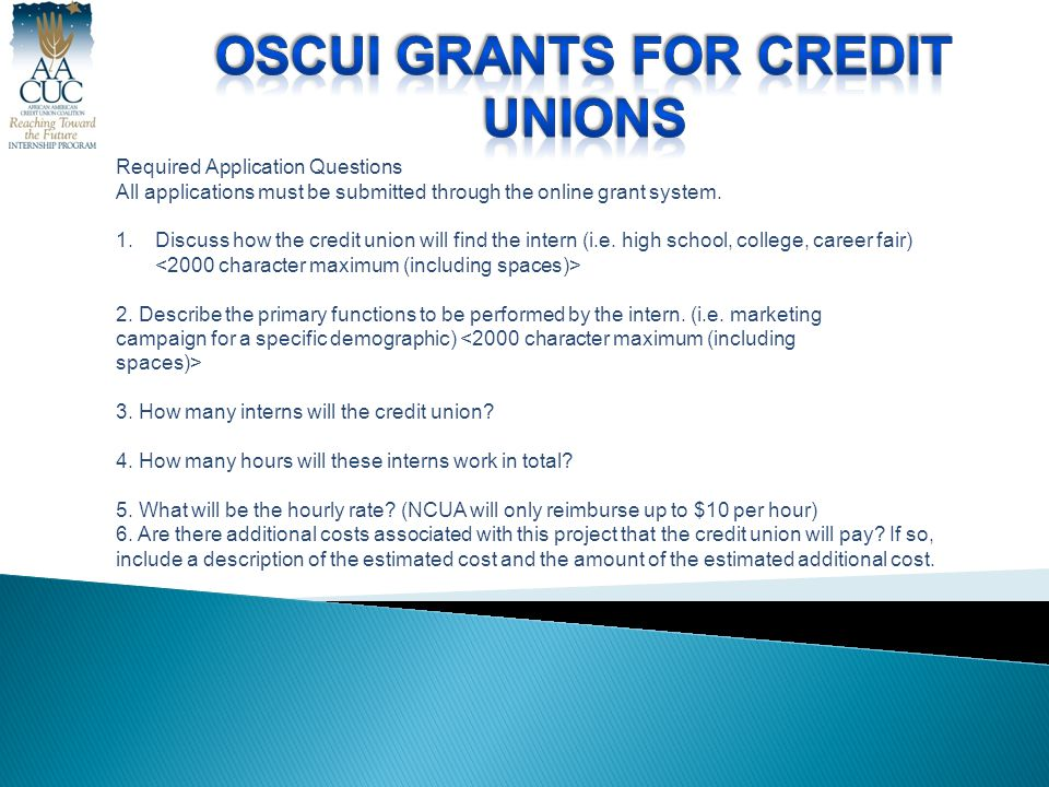 Required Application Questions All applications must be submitted through the online grant system.