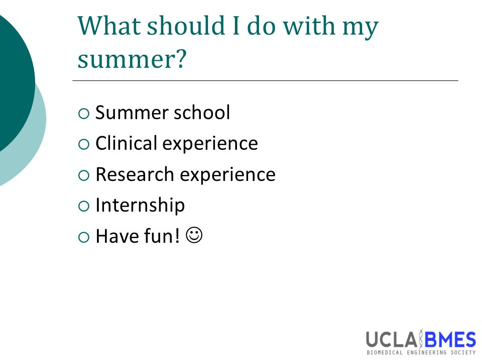 What should I do with my summer.