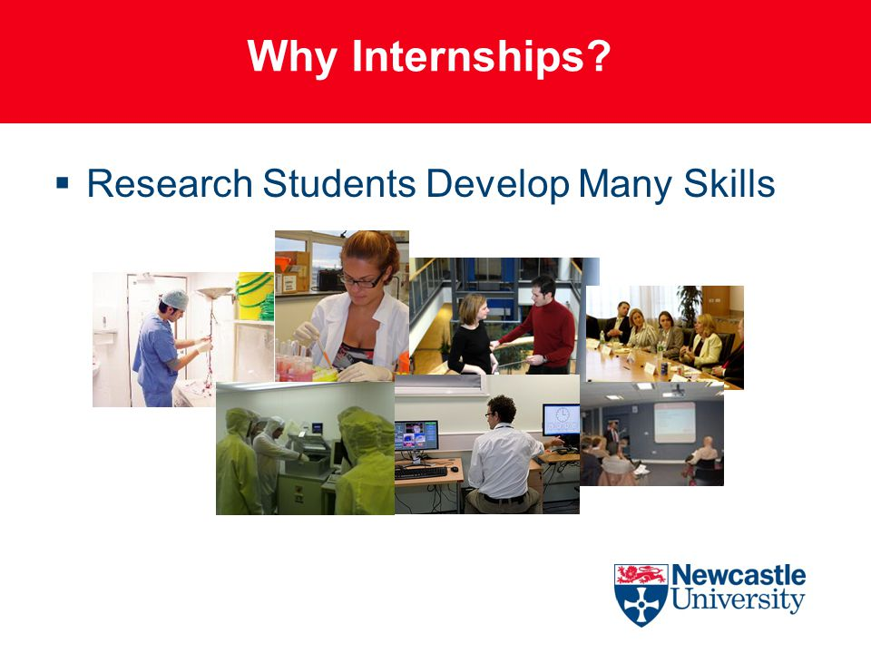 Why Internships  Research Students Develop Many Skills