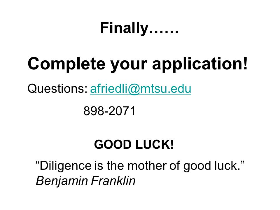 Finally…… Complete your application.