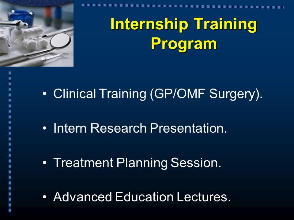Internship Training Program Clinical Training (GP/OMF Surgery).