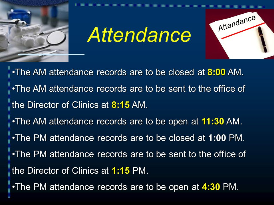 The AM attendance records are to be closed at 8:00 AM.The AM attendance records are to be closed at 8:00 AM.